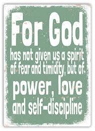 Power, Love, andSelf-Discipline